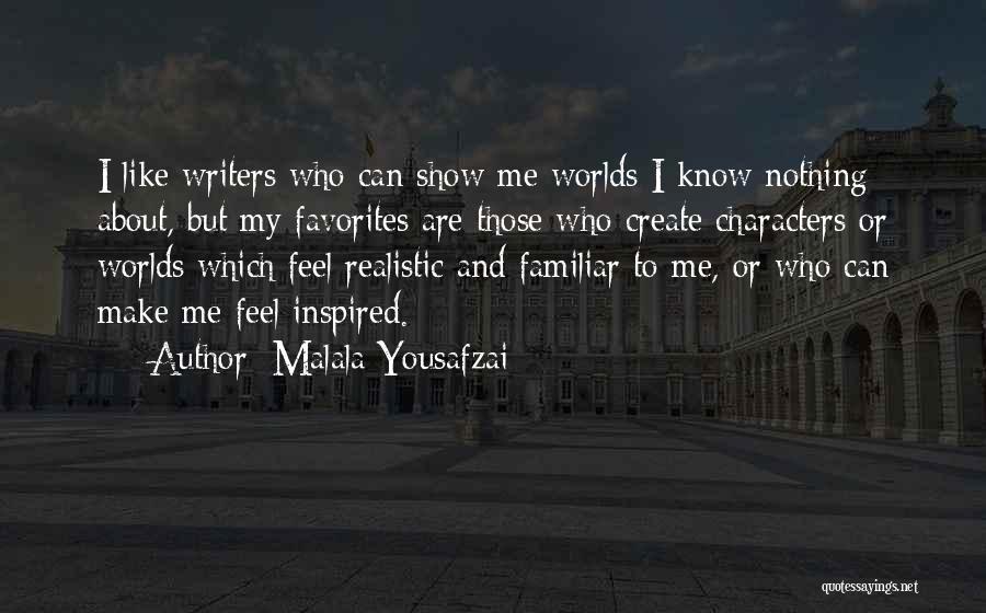 Realistic Characters Quotes By Malala Yousafzai