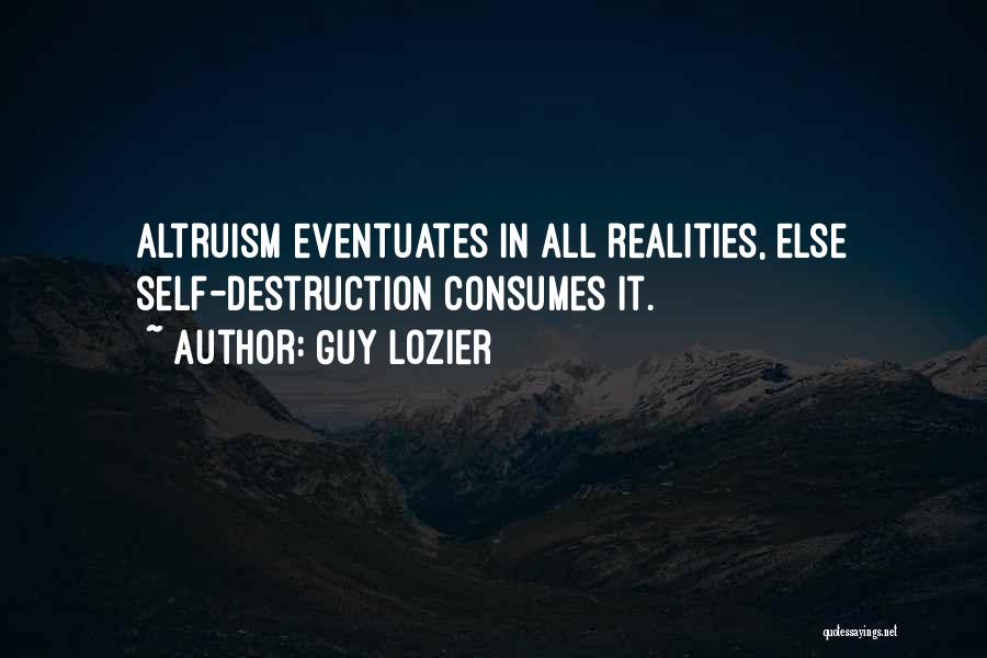 Realities Of Life Quotes By Guy Lozier