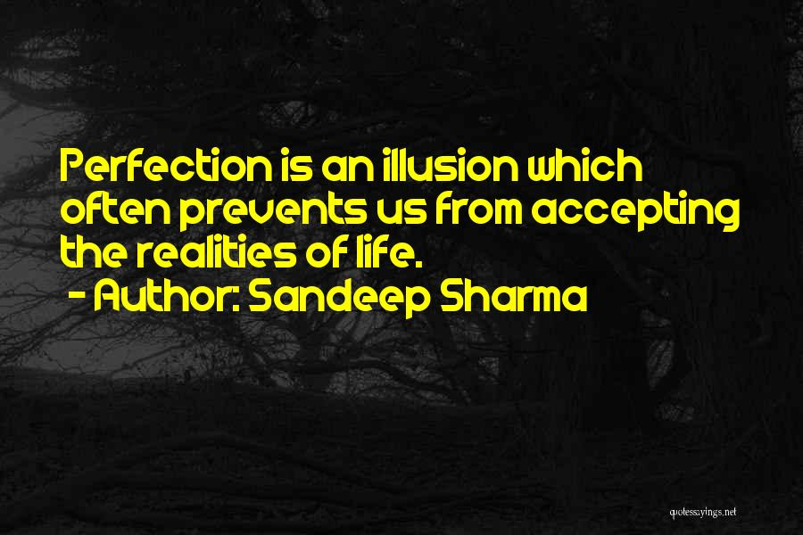 Realities Of Life Quotes By Sandeep Sharma