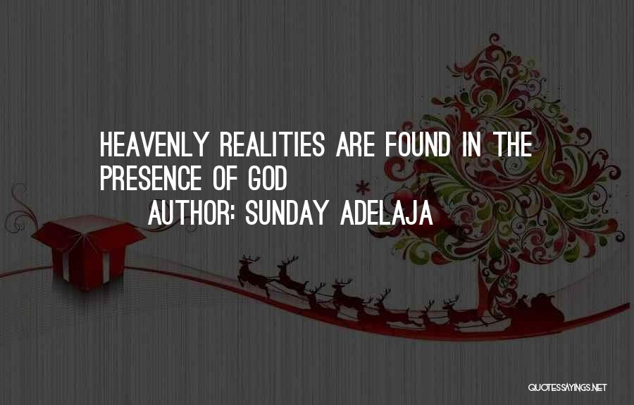 Realities Of Life Quotes By Sunday Adelaja