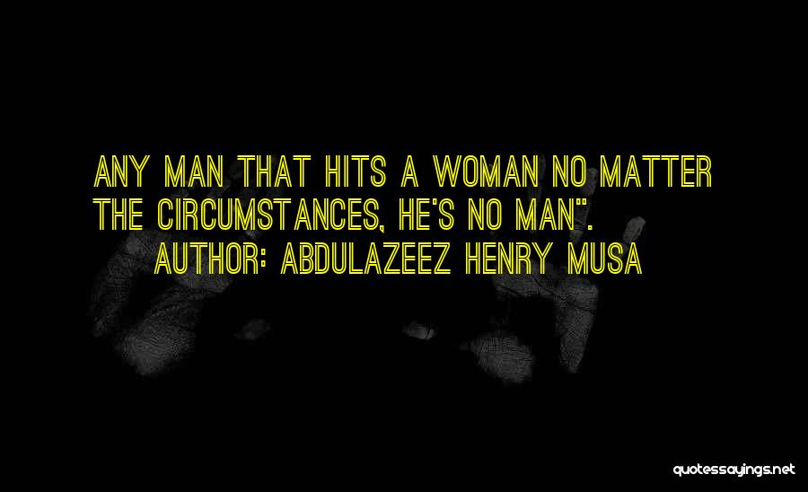 Reality Hits Me Quotes By Abdulazeez Henry Musa