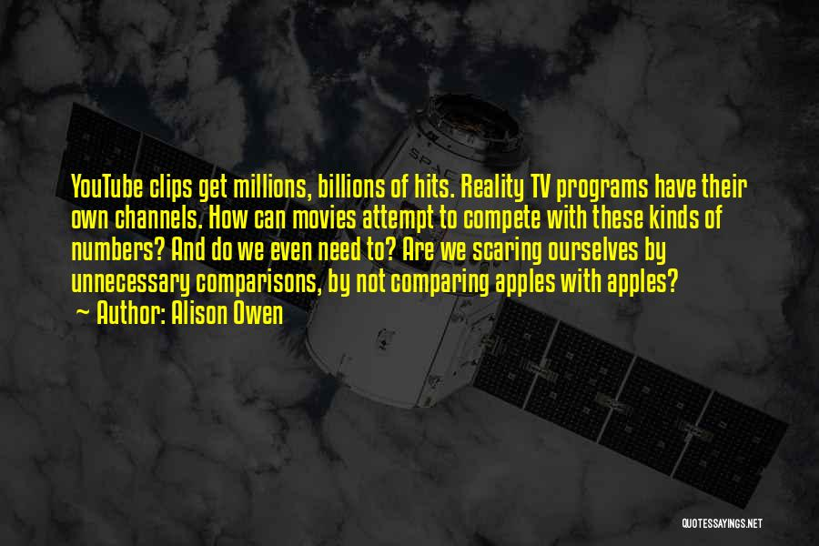 Reality Hits Me Quotes By Alison Owen
