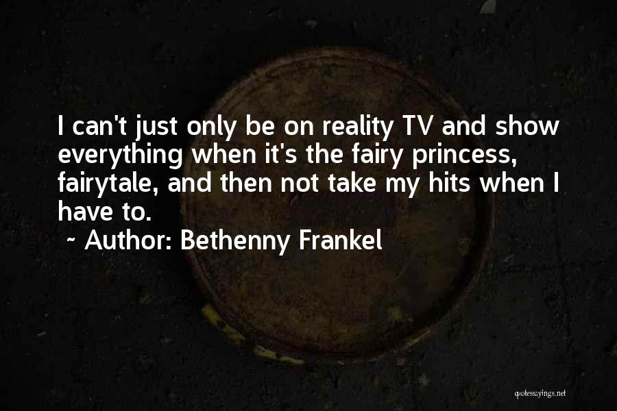 Reality Hits Me Quotes By Bethenny Frankel