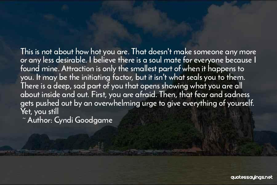 Reality Hits Me Quotes By Cyndi Goodgame
