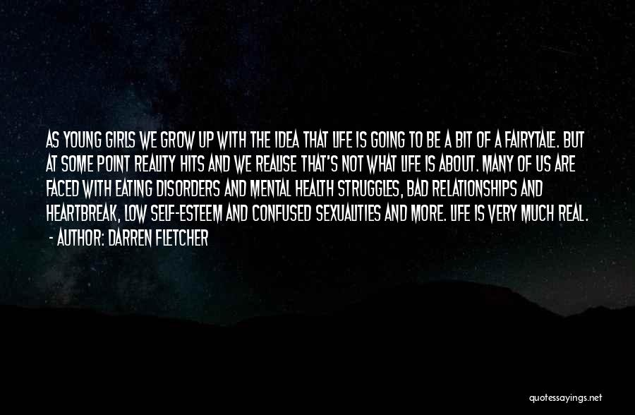 Reality Hits Me Quotes By Darren Fletcher