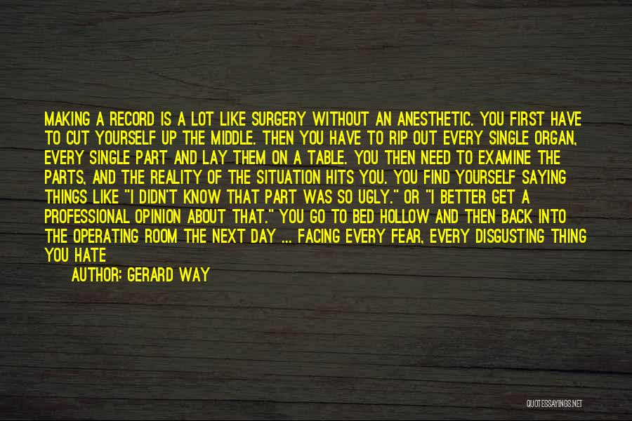 Reality Hits Me Quotes By Gerard Way
