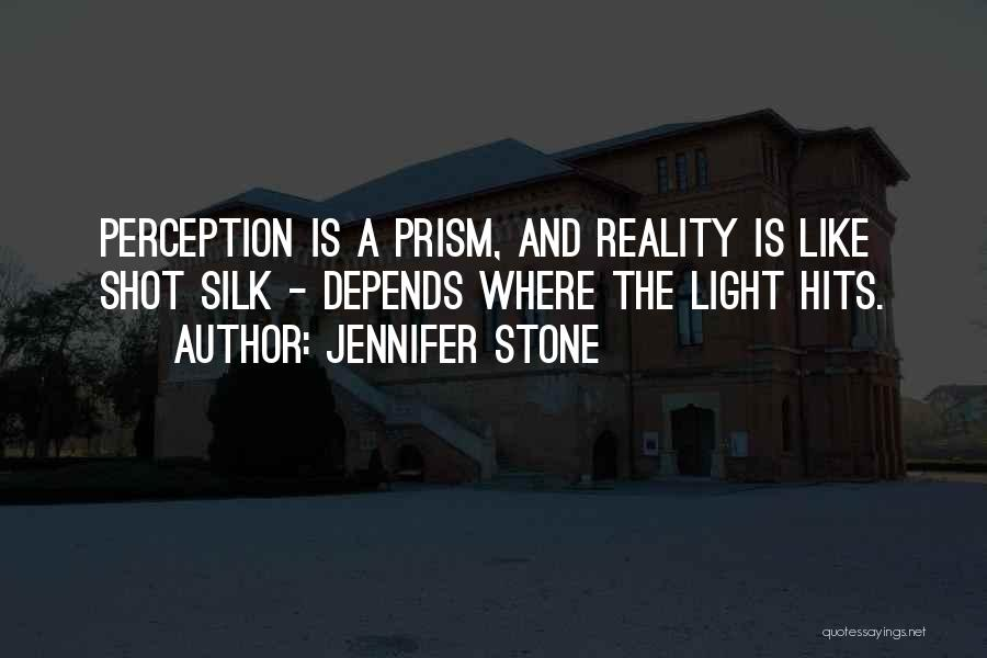 Reality Hits Me Quotes By Jennifer Stone