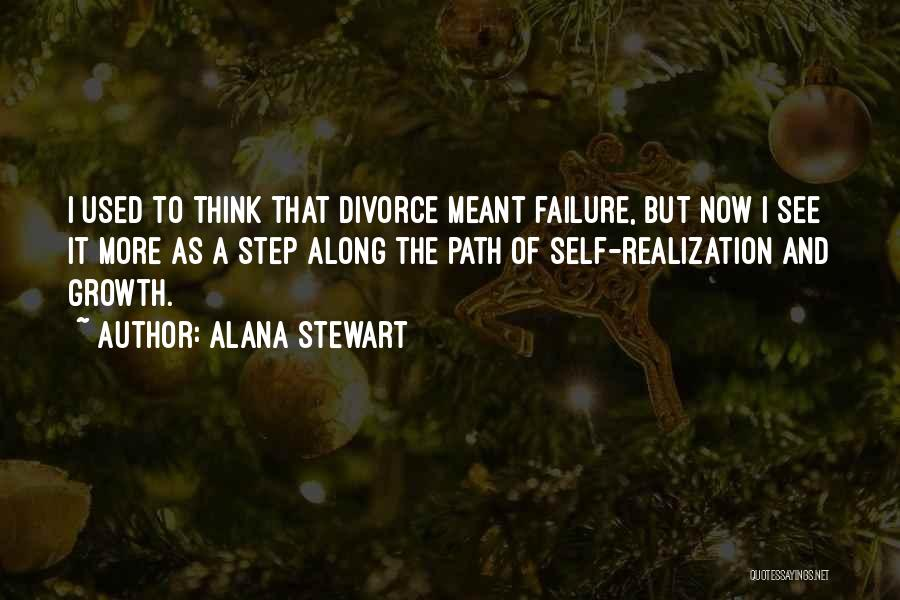 Realization Of Self Quotes By Alana Stewart