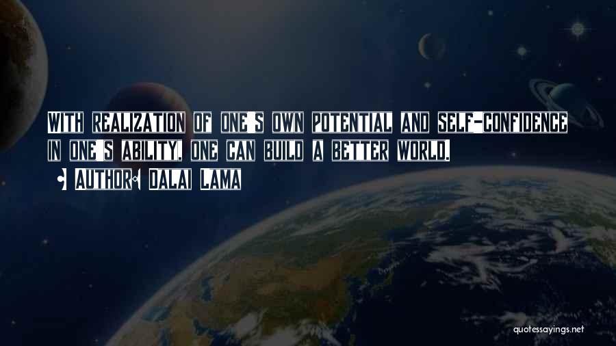 Realization Of Self Quotes By Dalai Lama