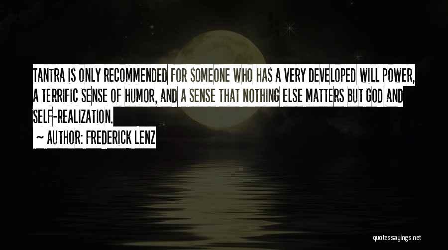 Realization Of Self Quotes By Frederick Lenz