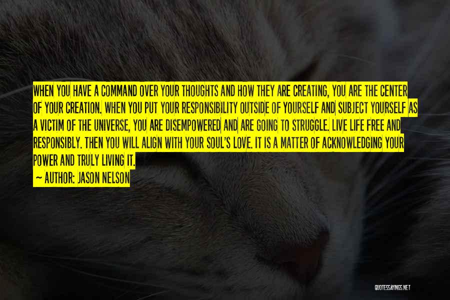 Realization Of Self Quotes By Jason Nelson