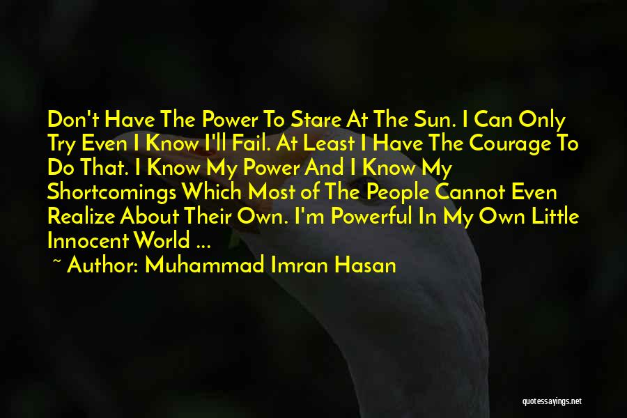 Realization Of Self Quotes By Muhammad Imran Hasan
