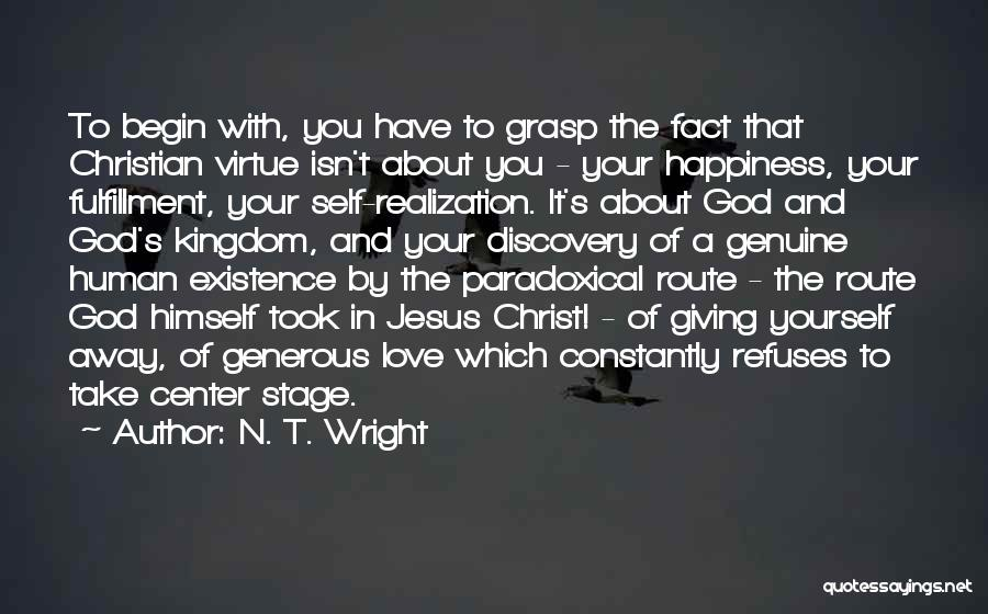 Realization Of Self Quotes By N. T. Wright