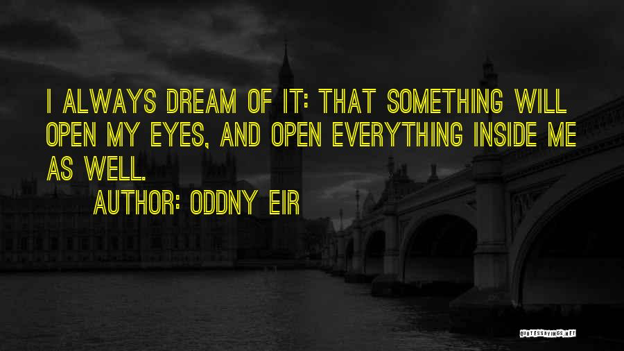 Realization Of Self Quotes By Oddny Eir