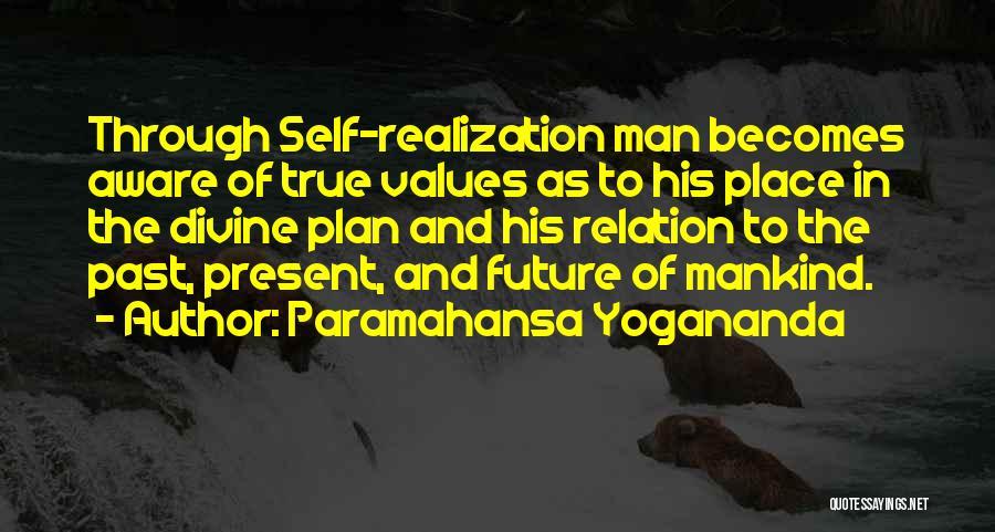 Realization Of Self Quotes By Paramahansa Yogananda