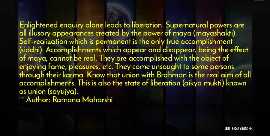 Realization Of Self Quotes By Ramana Maharshi