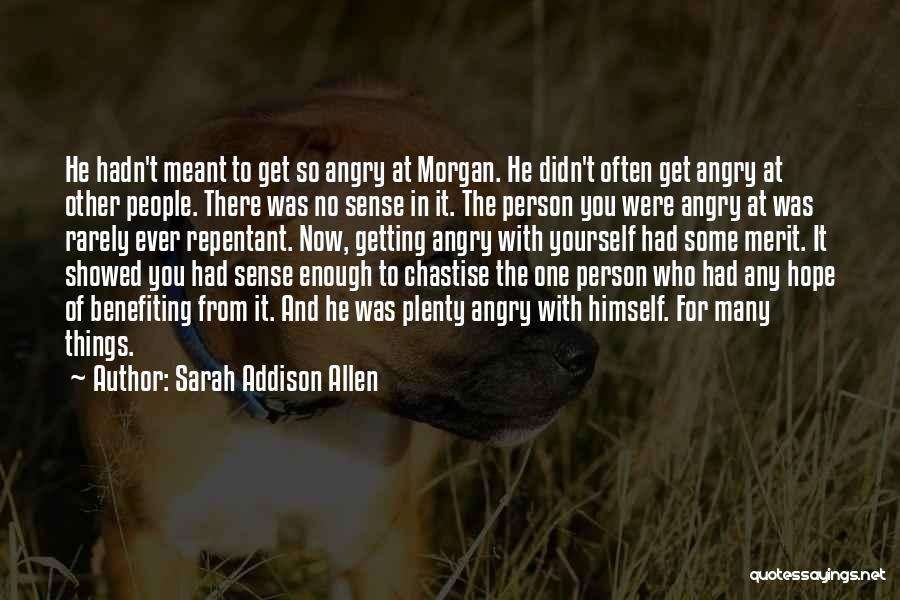 Realization Of Self Quotes By Sarah Addison Allen
