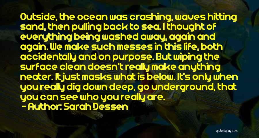 Realization Of Self Quotes By Sarah Dessen