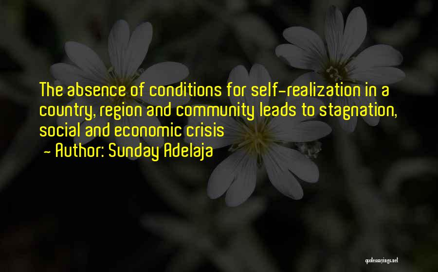 Realization Of Self Quotes By Sunday Adelaja