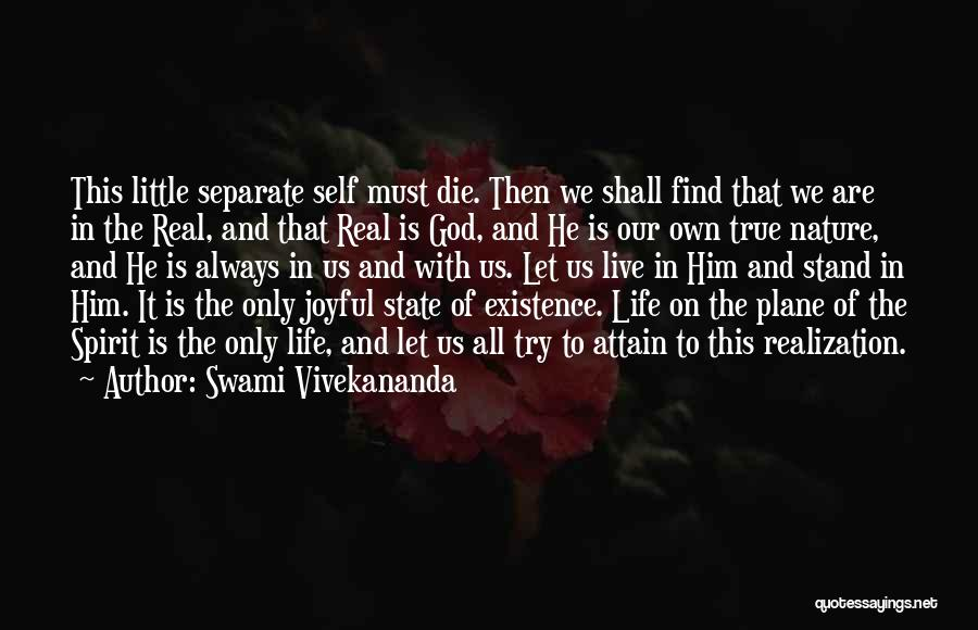 Realization Of Self Quotes By Swami Vivekananda