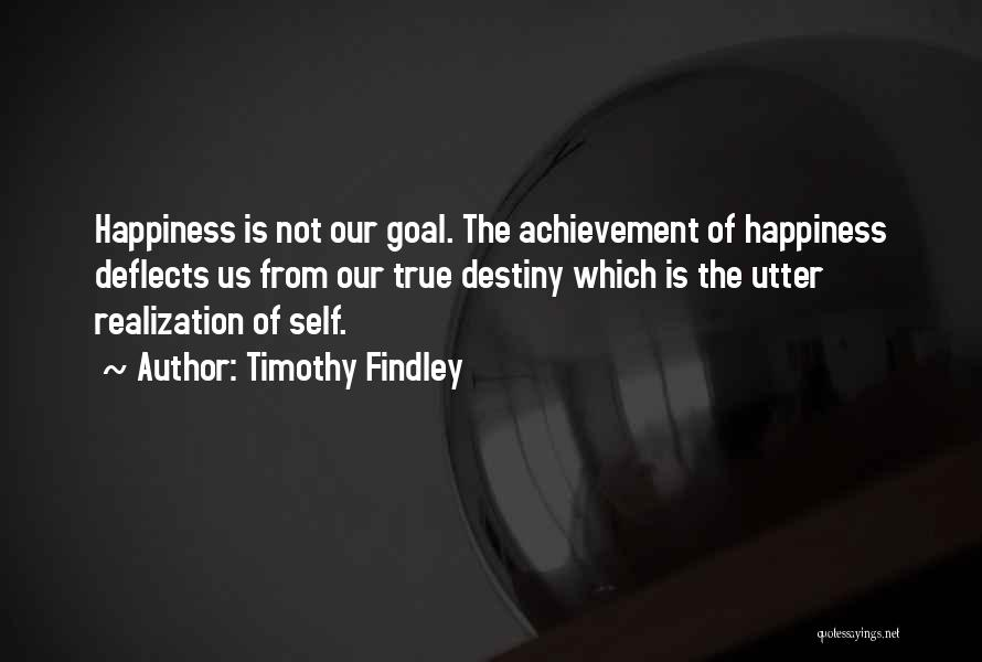 Realization Of Self Quotes By Timothy Findley