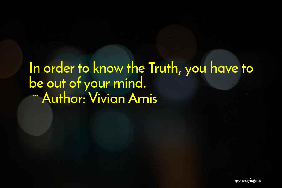 Realization Of Self Quotes By Vivian Amis