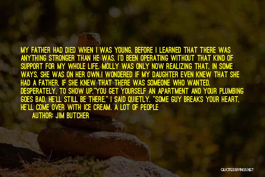 Realizing Who Matters In Life Quotes By Jim Butcher
