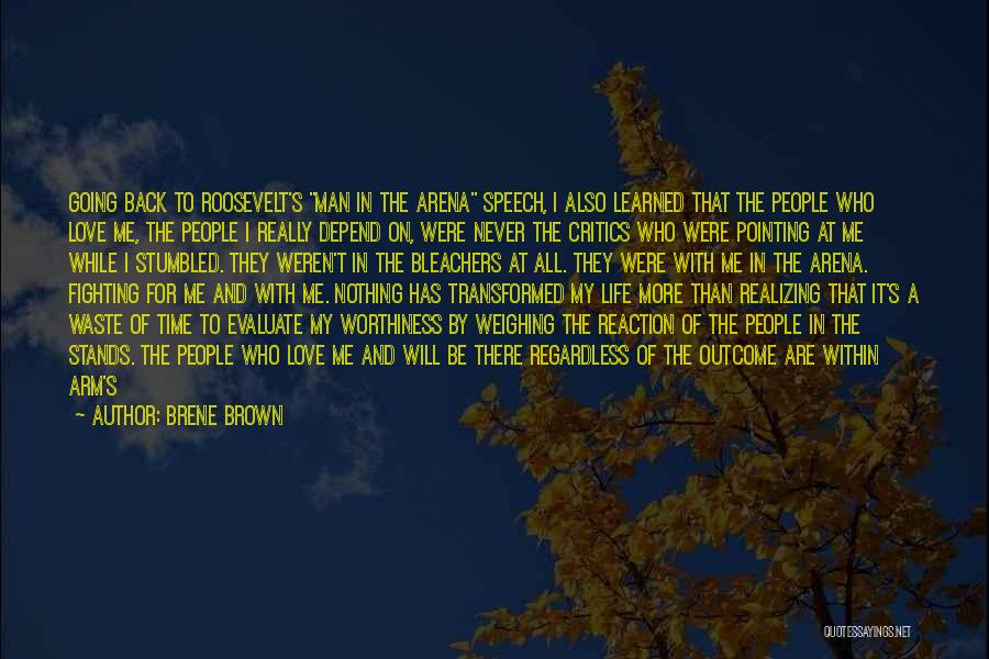 Realizing You Changed Quotes By Brene Brown