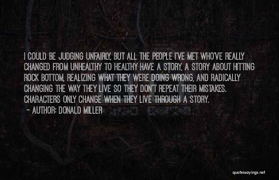 Realizing You Changed Quotes By Donald Miller