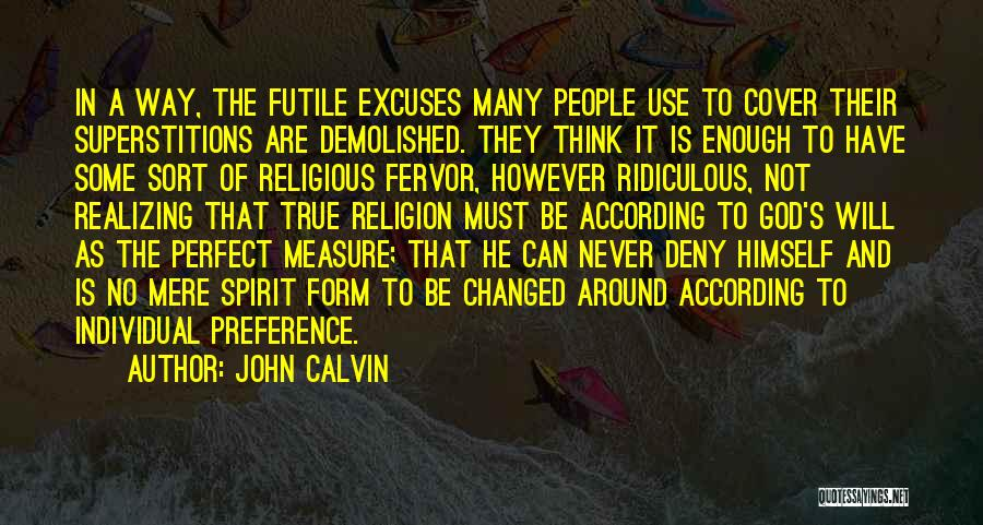 Realizing You Changed Quotes By John Calvin