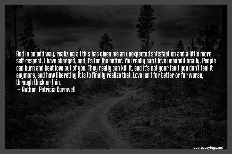 Realizing You Changed Quotes By Patricia Cornwell