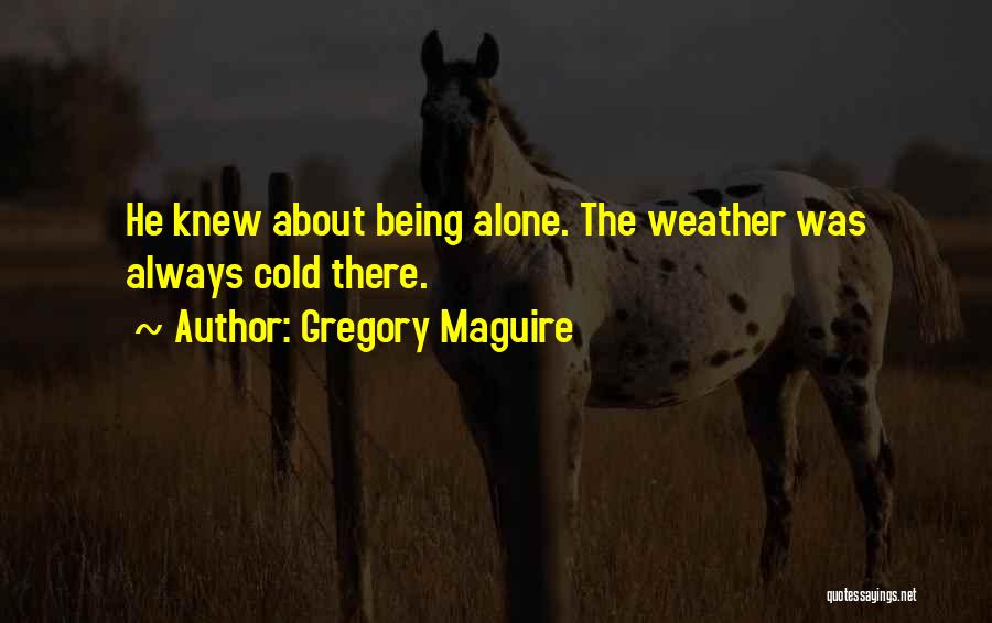 Top 40 Quotes & Sayings About Really Cold Weather