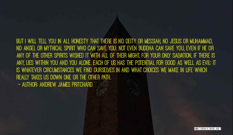 Really Good Faith Quotes By Andrew James Pritchard