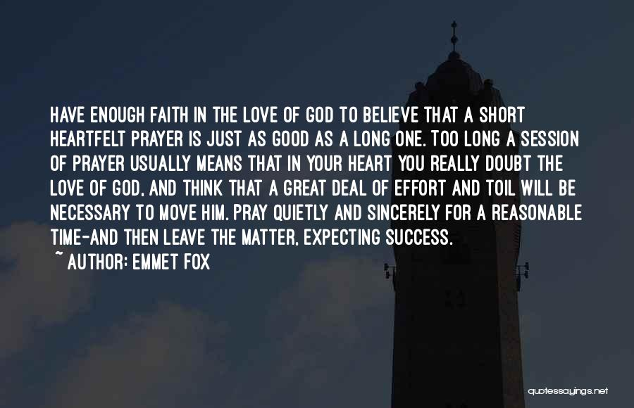Really Good Faith Quotes By Emmet Fox