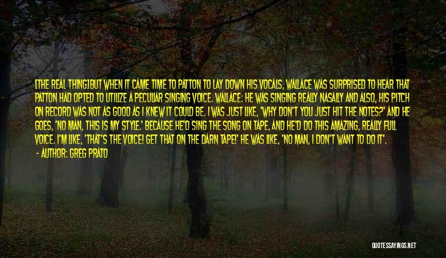 Really Good Faith Quotes By Greg Prato
