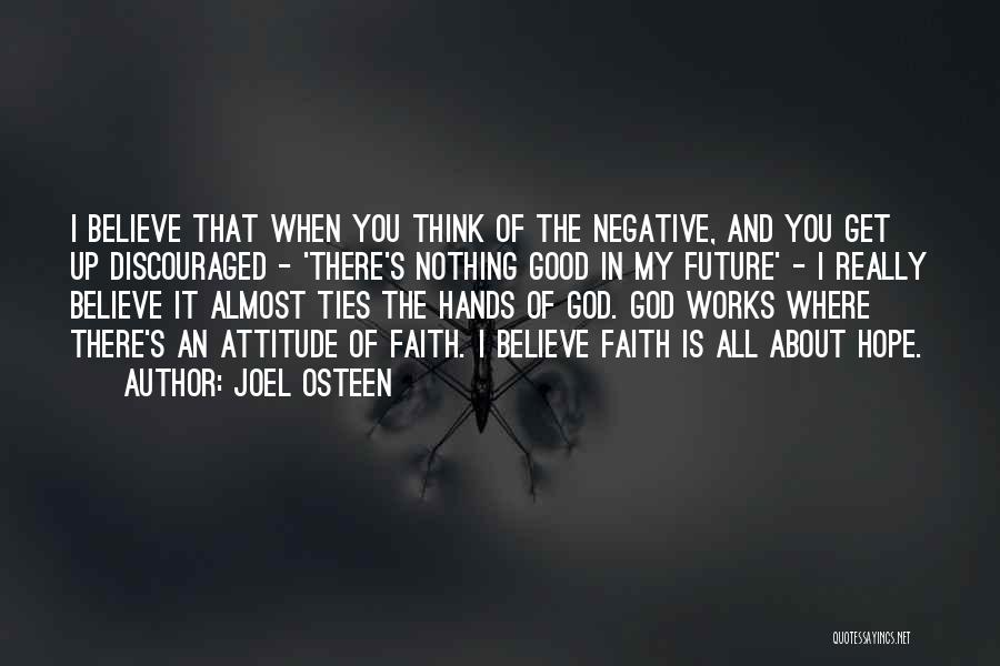 Really Good Faith Quotes By Joel Osteen