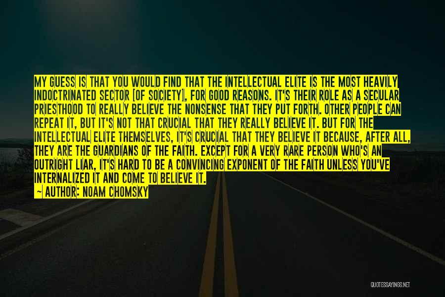 Really Good Faith Quotes By Noam Chomsky