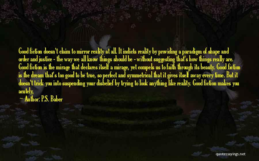 Really Good Faith Quotes By P.S. Baber