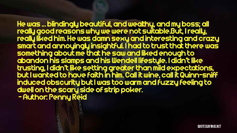 Really Good Faith Quotes By Penny Reid