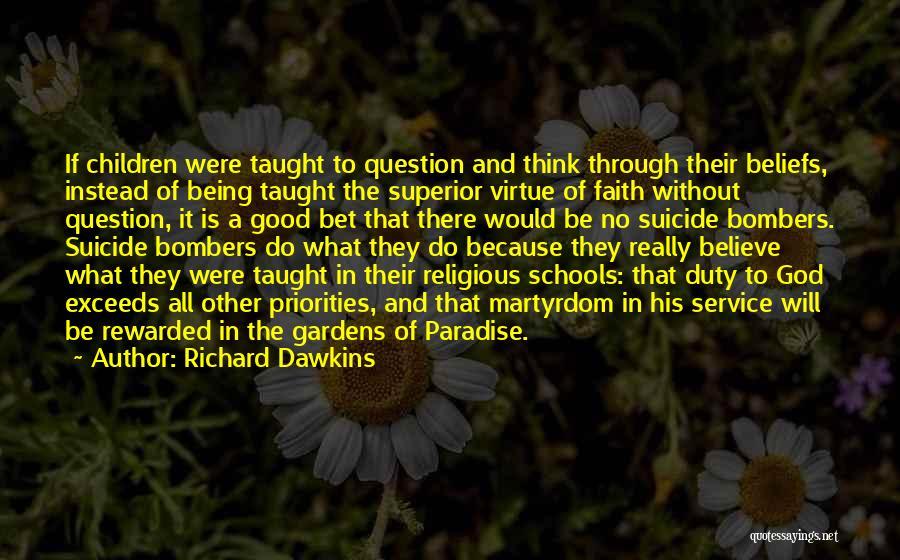 Really Good Faith Quotes By Richard Dawkins