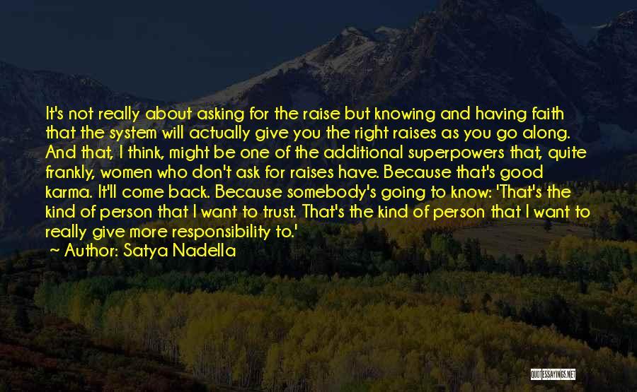 Really Good Faith Quotes By Satya Nadella