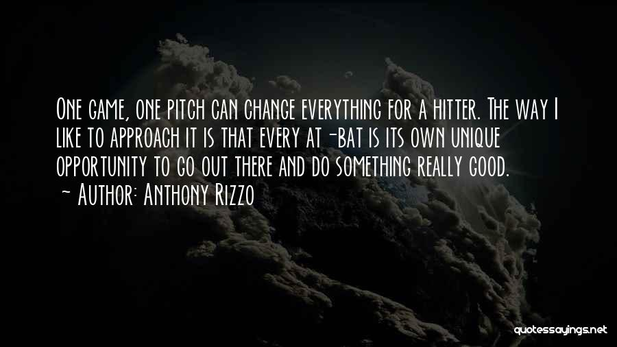 Really Good Unique Quotes By Anthony Rizzo