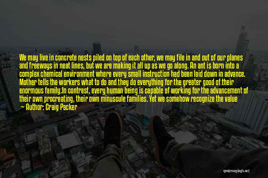 Really Good Unique Quotes By Craig Packer