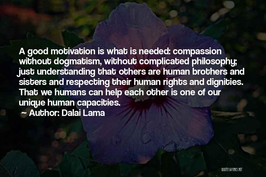 Really Good Unique Quotes By Dalai Lama