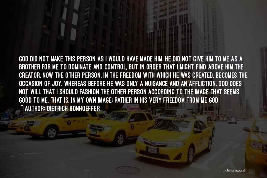 Really Good Unique Quotes By Dietrich Bonhoeffer
