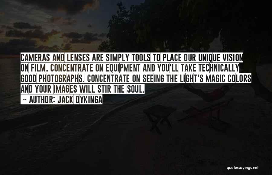 Really Good Unique Quotes By Jack Dykinga