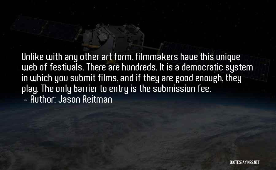 Really Good Unique Quotes By Jason Reitman