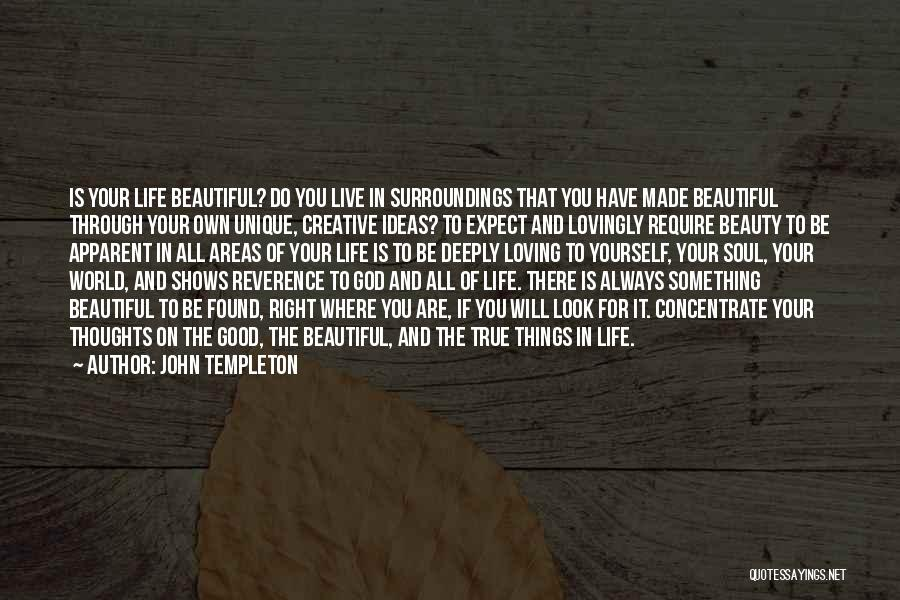 Really Good Unique Quotes By John Templeton