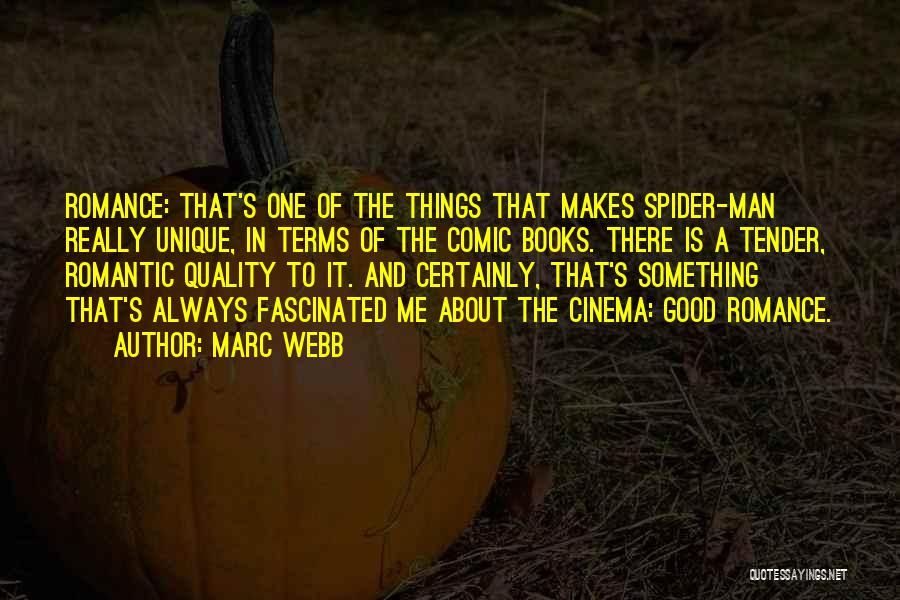 Really Good Unique Quotes By Marc Webb