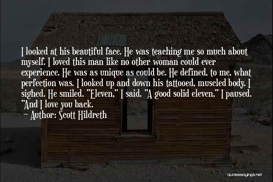 Really Good Unique Quotes By Scott Hildreth